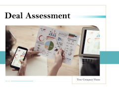 Deal Assessment Ppt PowerPoint Presentation Complete Deck With Slides