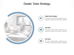 Dealer Data Strategy Ppt PowerPoint Presentation Show Slide Cpb Pdf