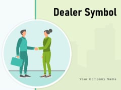 Dealer Symbol Vendor Icon Gear Retail Store Customer Ppt PowerPoint Presentation Complete Deck