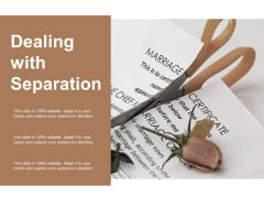 Dealing With Separation Ppt Powerpoint Presentation Outline Format Ideas