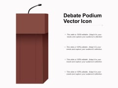 Debate Podium Vector Icon Ppt PowerPoint Presentation Styles File Formats