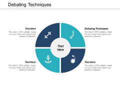 Debating Techniques Ppt PowerPoint Presentation Layouts Shapes Cpb