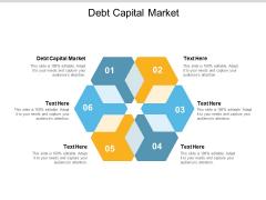 Debt Capital Market Ppt PowerPoint Presentation Infographic Template Design Templates Cpb
