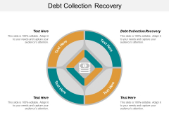 Debt Collection Recovery Ppt PowerPoint Presentation Layouts Graphics Cpb