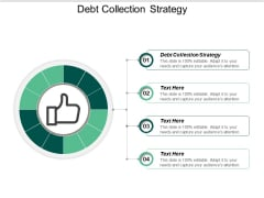 Debt Collection Strategy Ppt PowerPoint Presentation File Guide Cpb