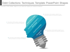 Debt Collections Techniques Template Powerpoint Shapes