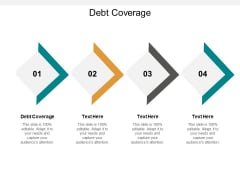 Debt Coverage Ppt PowerPoint Presentation Pictures Slide Download Cpb