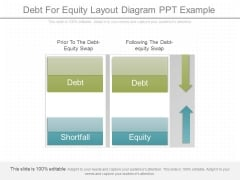 Debt For Equity Layout Diagram Ppt Example