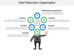 Debt Reduction Organization Ppt PowerPoint Presentation Summary File Formats Cpb