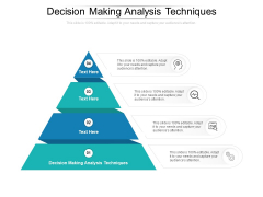 Decision Making Analysis Techniques Ppt PowerPoint Presentation Styles Graphic Images Cpb