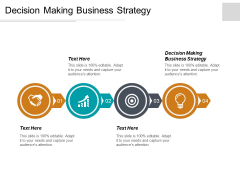 Decision Making Business Strategy Ppt PowerPoint Presentation Outline Graphics Cpb