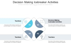 Decision Making Icebreaker Activities Ppt PowerPoint Presentation Portfolio Examples Cpb Pdf