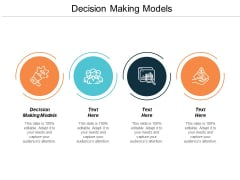 Decision Making Models Ppt PowerPoint Presentation Slides Guidelines Cpb