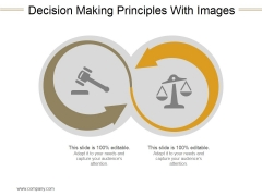 Decision Making Principles With Images Ppt PowerPoint Presentation Design Templates