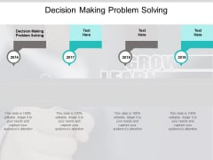 Decision Making Problem Solving Ppt PowerPoint Presentation Slides Gridlines Cpb