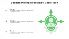 Decision Making Process Flow Vector Icon Ppt Professional Vector PDF