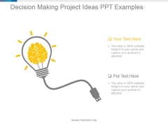 Decision Making Project Ideas Ppt PowerPoint Presentation Ideas