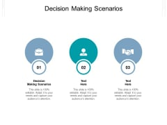 Decision Making Scenarios Ppt PowerPoint Presentation Infographics Outline Cpb Pdf