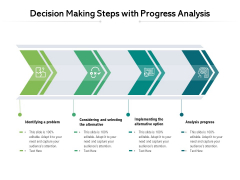 Decision Making Steps With Progress Analysis Ppt PowerPoint Presentation Model Graphics PDF