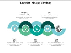 Decision Making Strategy Ppt PowerPoint Presentation Icon Portfolio Cpb