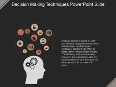 Decision Making Techniques Ppt PowerPoint Presentation Infographic Template