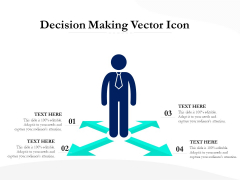 Decision Making Vector Icon Ppt PowerPoint Presentation Icon Graphics Template PDF