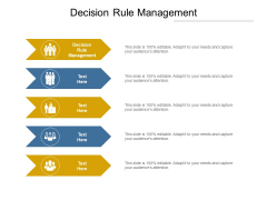 Decision Rule Management Ppt PowerPoint Presentation Styles Visuals Cpb