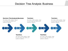Decision Tree Analysis Business Ppt PowerPoint Presentation Slides Icon Cpb