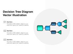 Decision Tree Diagram Vector Illustration Ppt PowerPoint Presentation Styles Example Topics PDF