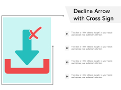 Decline Arrow With Cross Sign Ppt Powerpoint Presentation Ideas Example File
