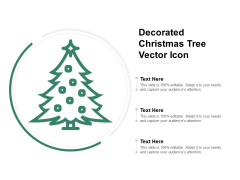 Decorated Christmas Tree Vector Icon Ppt PowerPoint Presentation Model Samples