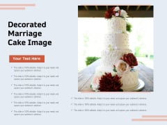 Decorated Marriage Cake Image Ppt PowerPoint Presentation Outline Ideas PDF
