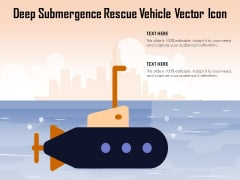 Deep Submergence Rescue Vehicle Vector Icon Ppt PowerPoint Presentation Gallery Shapes PDF