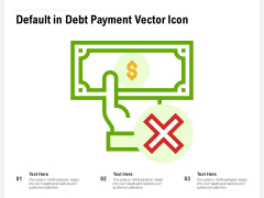 Default In Debt Payment Vector Icon Ppt PowerPoint Presentation Show Microsoft PDF