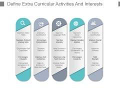 Define Extra Curricular Activities And Interests Powerpoint Slide Backgrounds
