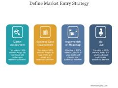 Define Market Entry Strategy Ppt PowerPoint Presentation Templates