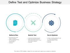 Define Test And Optimize Business Strategy Ppt PowerPoint Presentation Professional Inspiration