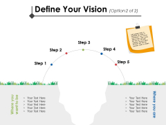 Define Your Vision Step Ppt PowerPoint Presentation Inspiration Influencers