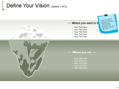 Define Your Vision Template 1 Ppt PowerPoint Presentation Model Elements