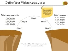 Define Your Vision Template 2 Ppt PowerPoint Presentation Portfolio Samples
