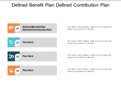 Defined Benefit Plan Vs Defined Contribution Plan Ppt PowerPoint Presentation Inspiration Graphic Tips Cpb