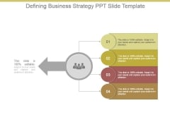 Defining Business Strategy Ppt Slide Template