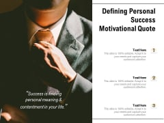 Defining Personal Success Motivational Quote Ppt PowerPoint Presentation Gallery Slides PDF