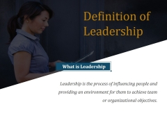 Definition Of Leadership Ppt PowerPoint Presentation Graphics