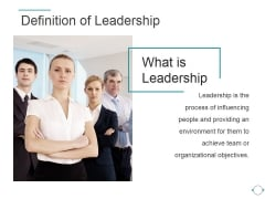 Definition Of Leadership Ppt PowerPoint Presentation Slides