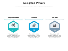 Delegated Powers Ppt PowerPoint Presentation Inspiration Graphics Cpb Pdf