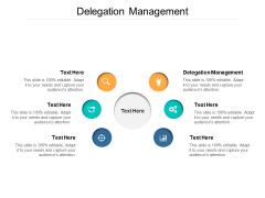 Delegation Management Ppt PowerPoint Presentation Portfolio Gridlines Cpb