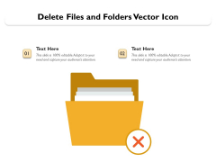 Delete Files And Folders Vector Icon Ppt PowerPoint Presentation Ideas Example Topics PDF