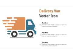 Delivery Van Vector Icon Ppt PowerPoint Presentation Outline Slide Download