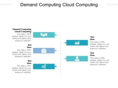 Demand Computing Cloud Computing Ppt PowerPoint Presentation Pictures Graphic Tips Cpb Pdf